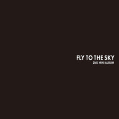 FLY TO THE SKY/2ND MINI ALBUM : YOUR SEASON(輸入盤)