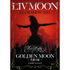 LIV MOON/LIV MOON CLUB SHOW ~月華月虹~