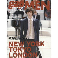 gap PRESS MEN vol.43(2016Spring & Summer) NEW YORK,TOKYO,LONDON MEN'S COLLECTIONS