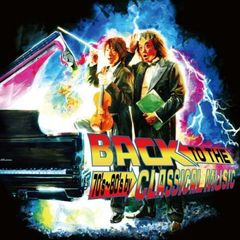 懐クラ ~Back To The 70's & 80's by Classical Music~