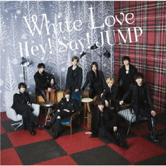 Hey! Say! JUMP/White Love(初回限定盤1/CD+DVD)