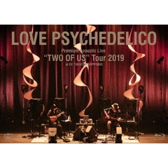 "LOVE PSYCHEDELICO/Premium Acoustic Live ""TWO OF US"" Tour 2019 at EX THEATER ROPPONGI(Blu-ray)"