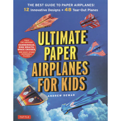 ULTIMATE PAPER AIRPLANES FOR KIDS