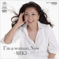 I'm a woman,Now-MIKI-(ハイブリッドCD)