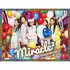 MIRACLE☆BEST -Complete miracle2 Songs-(初回生産限定盤)