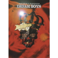 KAT-TUN・関ジャニ∞/DREAM BOYS(DVD)