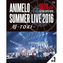 Animelo Summer Live 2016 刻-TOKI- 8.28(Blu-ray)