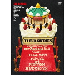 THE BAWDIES/Thank you for our Rock and Roll Tour 2004-2019 FINAL at 日本武道館 通常版