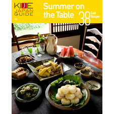 KIJE JAPAN GUIDE vol.5 Summer on the Table-38 Cool Recipes