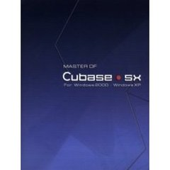 Master of Cubase・SX For Windows 2000・Windows XP