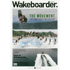 Wakeboarder. 14(2019AUTUMN) 吉原陽向のスピントリック入門