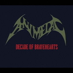 DECADE OF BRAVEHEARTS