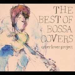 THE BEST OF BOSSA COVERS