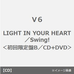 LIGHT IN YOUR HEART/Swing!