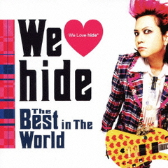 We ■ hide The Best in The World