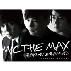 M.C The Max (エムシー・ザ・マックス)/M.C The Max Special - Rewind & Remind (輸入盤)
