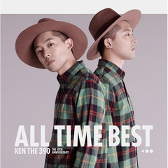 KEN THE 390 ALL TIME BEST ~ The 10th Anniversary ~(DVD付)