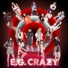 E-girls/E.G. CRAZY(CD2枚組+Blu-ray)