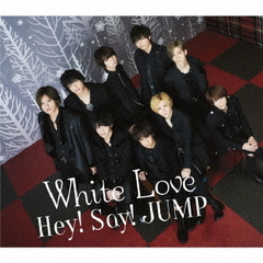 Hey! Say! JUMP/White Love(通常盤/CD)