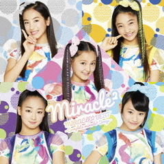MIRACLE☆BEST -Complete miracle2 Songs-