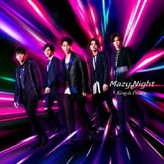 King & Prince/Mazy Night(初回限定盤A/CD+DVD)