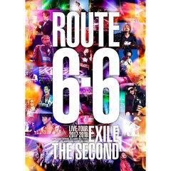 "EXILE THE SECOND/EXILE THE SECOND LIVE TOUR 2017-2018 ""ROUTE6・6"" <通常盤>"
