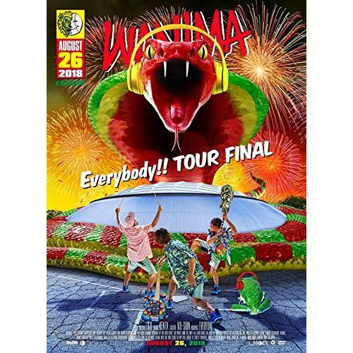 WANIMA/Everybody!! TOUR FINAL