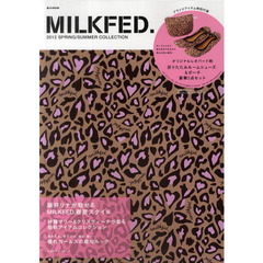 MILKFED. 2012SPRING/SUMMER COLLECTION