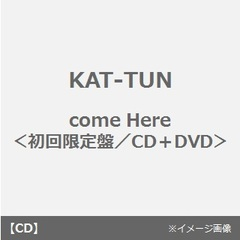 come Here(初回限定盤)
