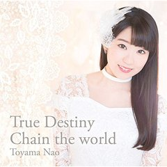 True Destiny/Chain the world<セブンネット限定:ポストカード(アニメジャケット絵柄)>