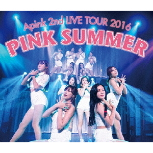 Apink/Apink 2nd LIVE TOUR 2016 「PINK SUMMER」 at 2016.7.10 Tokyo International Forum Hall A(Blu-ray Disc)