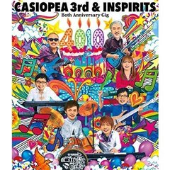 CASIOPEA 3rd & INSPIRITS /Both Anniversary Gig 『4010』(Blu-ray Disc)