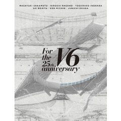 V6/For the 25th anniversary DVD 初回盤 A 特典無し(DVD)