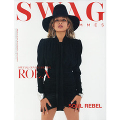 SWAG HOMMES - スワッグ オム - Vol.7 SPECIAL COVER EDITION (サンエイムック)  SOUL REBEL