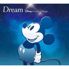 Dream ~ Disney Greatest Songs ~ 洋楽盤