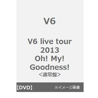 V6/V6 live tour 2013 Oh! My! Goodness!