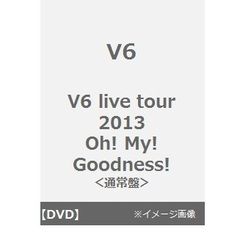 V6/V6 live tour 2013 Oh! My! Goodness!(DVD)