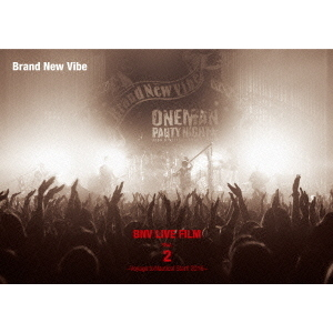 Brand New Vibe/BNV LIVE FILM Vol.2 ~Voyage to Nautical Star!! 2016~
