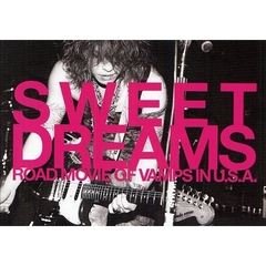 SWEET DREAMS ROAD MOVIE OF VAMPS IN U.S.A.