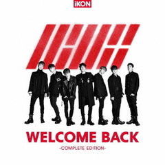 WELCOME BACK -COMPLETE EDITION-(DVD付)
