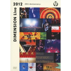 DIMENSION/DIMENSION Live 2012 ~20th Anniversary~