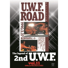 The Legend of 2nd U.W.F. Vol.11 1990.2.27 南足柄&4.15 博多 (仮)