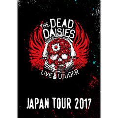 "THE DEAD DAISIES ""LIVE & LOUDER JAPAN TOUR 2017"""