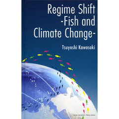 Regime Shift-Fish and Climate Change-