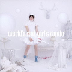 world's end,girl's rondo(初回限定盤)