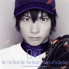Be The Best! Be The Blue!/Tears of a Genius