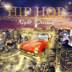 HIP HOP NIGHT DRIVING