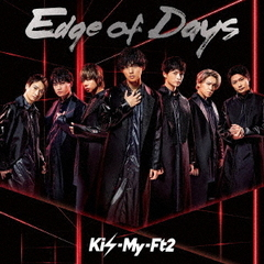 Kis-My-Ft2/Edge of Days(通常盤/CD)
