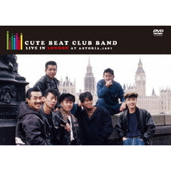 Cute Beat Club Band/Cute Beat Club Band LIVE in LONDON at ASTORIA,1987 <数量限定版>(DVD)