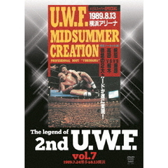 The Legend of 2nd U.W.F. Vol.7 1989.7.24 博多&8.13 横浜